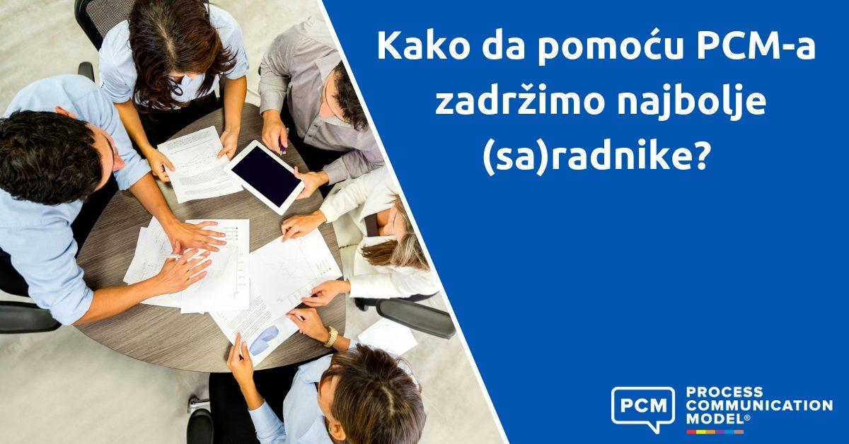 Kako da pomoću PCM-a zadržimo najbolje radnike/saradnike?