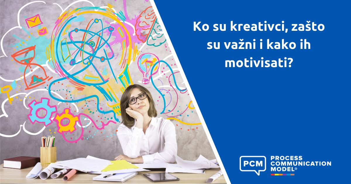 Ko su kreativci, zašto su važni i kako ih motivisati?