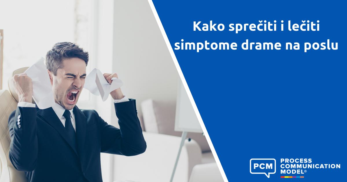 Kako sprečiti i lečiti simptome drame na poslu